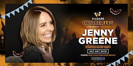 Jenny Greene | Kildare Oktoberfest | Breeze Bar & Grill | Clane | Oct 30th tickets