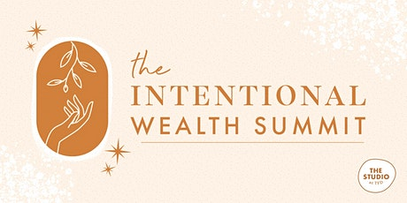 The Intentional Wealth Summit tickets