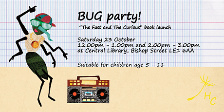 """BUG PARTY """"The Fast And The Curious"""" book launch tickets"""
