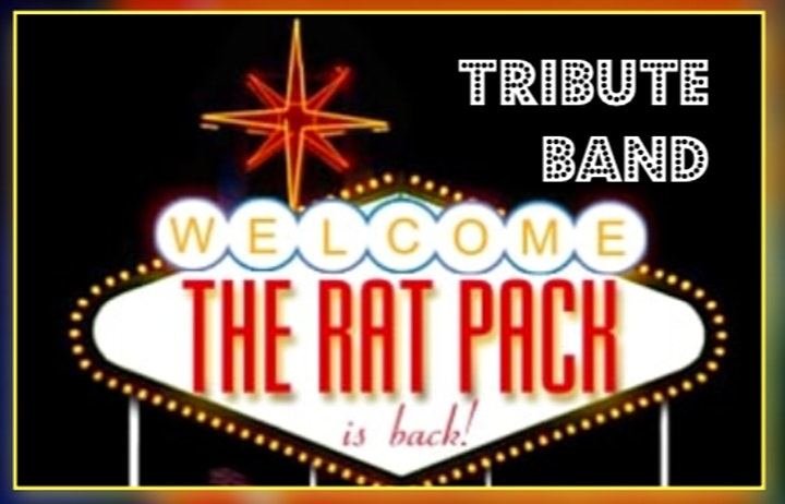 Tribute Band  -  Welcome THE RAT PACK  is back! image