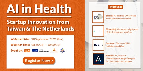 AI in Health: Startup Innovation from Taiwan & The Netherlands biglietti