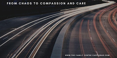 Chaos To Compassion and Care - Online tickets