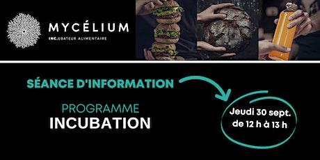 Séance d'information Programme Incubation de MYCÉLIUM billets