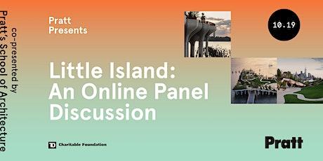Pratt Presents Little Island: An Online Panel Discussion tickets