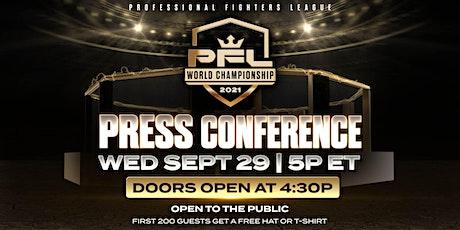 PFL Championship Press Conference tickets