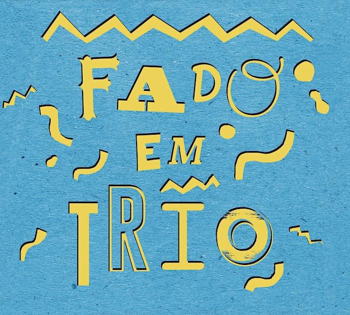 Imagen de Fado em Trio - InterFado 2021