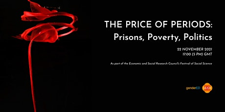 The Price of Periods: Prisons, Poverty, Politics tickets
