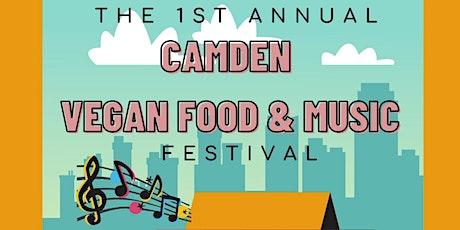 The 1st Annual Camden Vegan Food & Music Festival 2021 tickets
