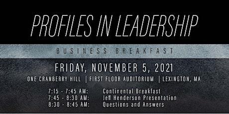 Profiles in Leadership: Business Breakfast tickets
