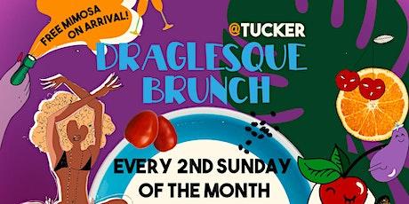 Draglesque Brunch @ Tucker Tickets