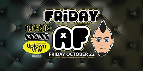 Friday AF Music Video Dance Party with DJ Bob tickets
