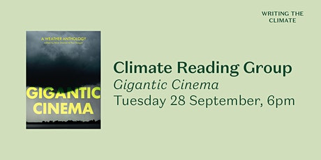 Climate Reading Group: Gigantic Cinema, ed. Alice Oswald and Paul Keegan tickets