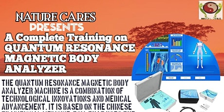 A Complete Quantum Resonance Magnetic Body Analyzer tickets