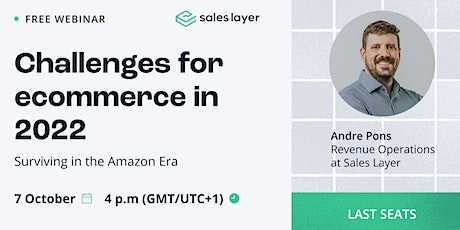 Webinar: Challenges for eCommerce in 2022 - Surviving in the Amazon Era tickets