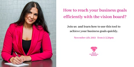 How to reach your business goals efficiently with the vision board? tickets