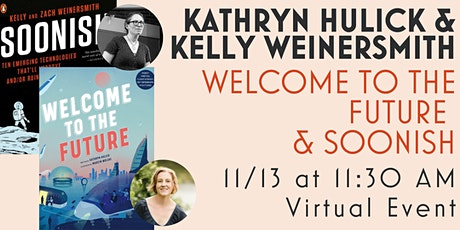 A Journey to the Future with authors Kathryn Hulick and Kelly Weinersmith tickets