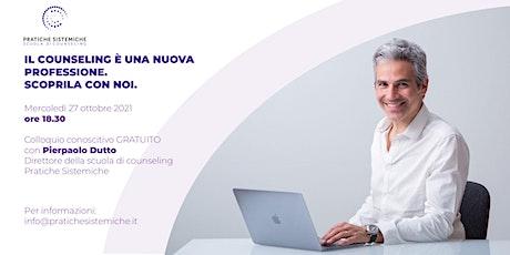 Pratiche Sistemiche presenta on line la Scuola di Counseling di Milano biglietti