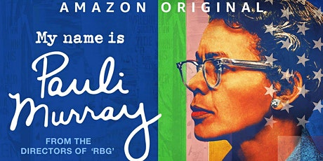 Advance Film Screening and Q&A: My Name Is Pauli Murray tickets