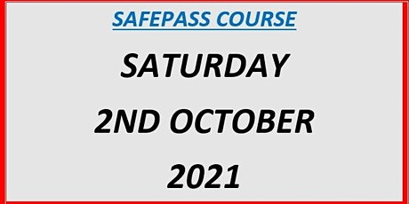 SafePass Course:  Saturday 2nd October 2021 €165 tickets