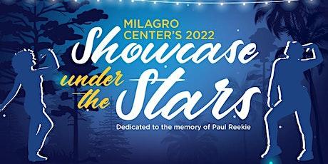 Milagro Center's 2nd Annual Showcase Under the Stars tickets