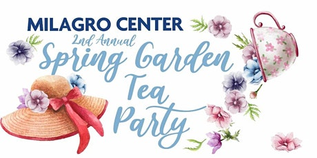 Milagro Center's Spring Tea 2022 tickets