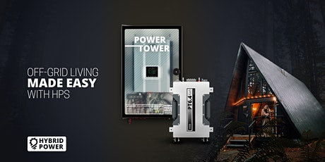 Off-Grid living made easy with HPS: Power Tower + 6.4kWh Battery tickets