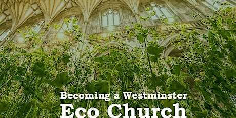 Becoming a Westminster EcoChurch tickets