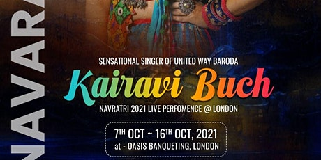Oasis Navratri 2021 by Kairavi Buch in LONDON tickets
