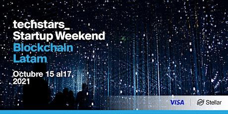 Techstars Startup Weekend Blockchain Latam con VISA + Stellar entradas