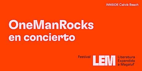 OneManRocks en concert. tickets