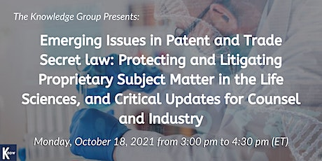 Emerging Issues in Patent and Trade Secret law: Protecting and Litigating tickets