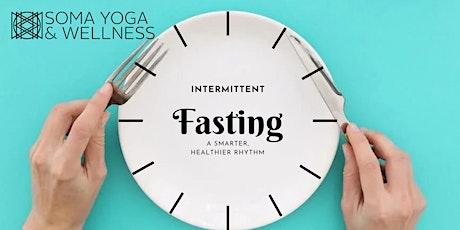 Intermittent Fasting: A Smarter, Healthier Rhythm tickets