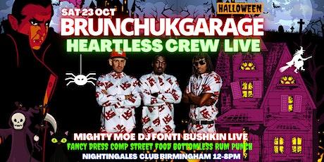 Brunch UK Garage BHAM  - HEARTLESS CREW LIVE tickets
