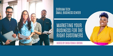 Marketing Your Business for the Right Customers tickets
