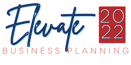 Elevate 2022 - Business Planning Event Book tickets
