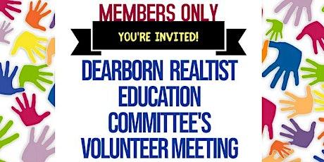 Dearborn Realtist Education Committee's Volunteer Meeting tickets