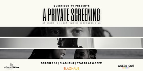 Private Screening: ANIMA Short Film By Alexander King tickets