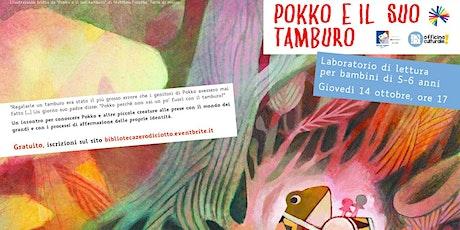 Pokko e il suo tamburo (5-6 anni) biglietti