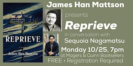 James Han Mattson presents Reprieve: A Novel tickets