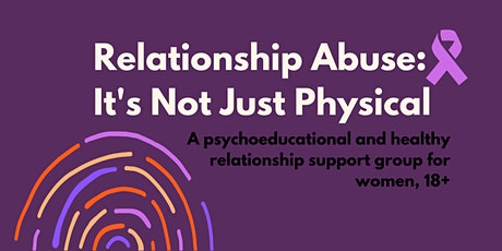 Relationship Abuse: It's Not Just Physical - Women's Group tickets
