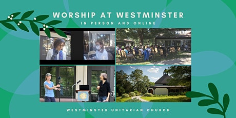 Westminster Unitarian Church - Multi-Platform Service tickets