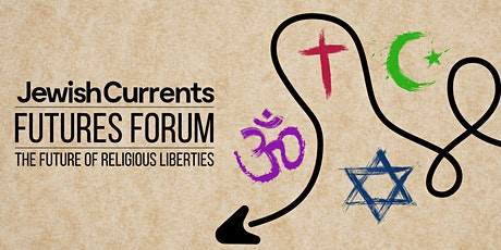 The Future of Religious Liberties tickets