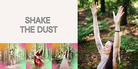 SHAKE THE DUST - Online Movement Session tickets