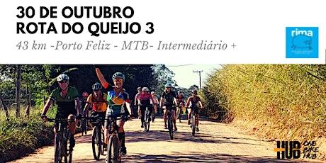 Rota do Queijo 3- Porto Feliz - 43 km MTB - Interm ingressos