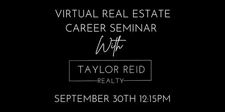 Virtual Real Estate Career Seminar- Do You Want to be a REALTOR? Tickets