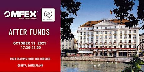 MFEX After Funds Genève 2021 billets