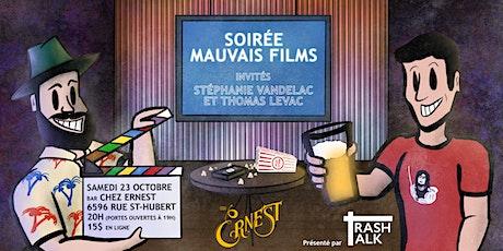 Soirée Mauvais Film (présenté par Trash Talk) tickets
