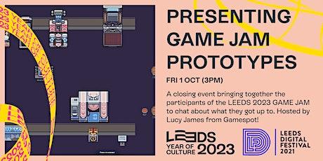 Presenting GAME JAM Prototypes tickets