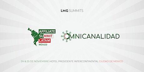 Affiliate Summit Latam + Omnicanalidad | Ciudad de México entradas