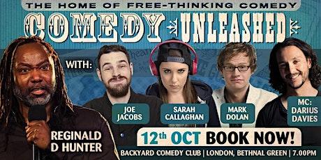 Comedy Unleashed - Reginald D. Hunter tickets